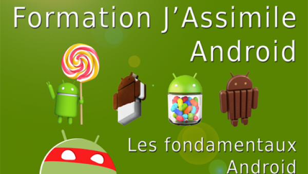 Formation J'Assimile Android