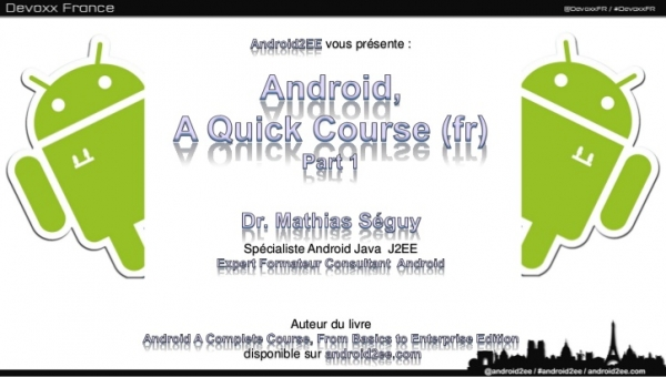 Android A Quick Course (Fr) Part I