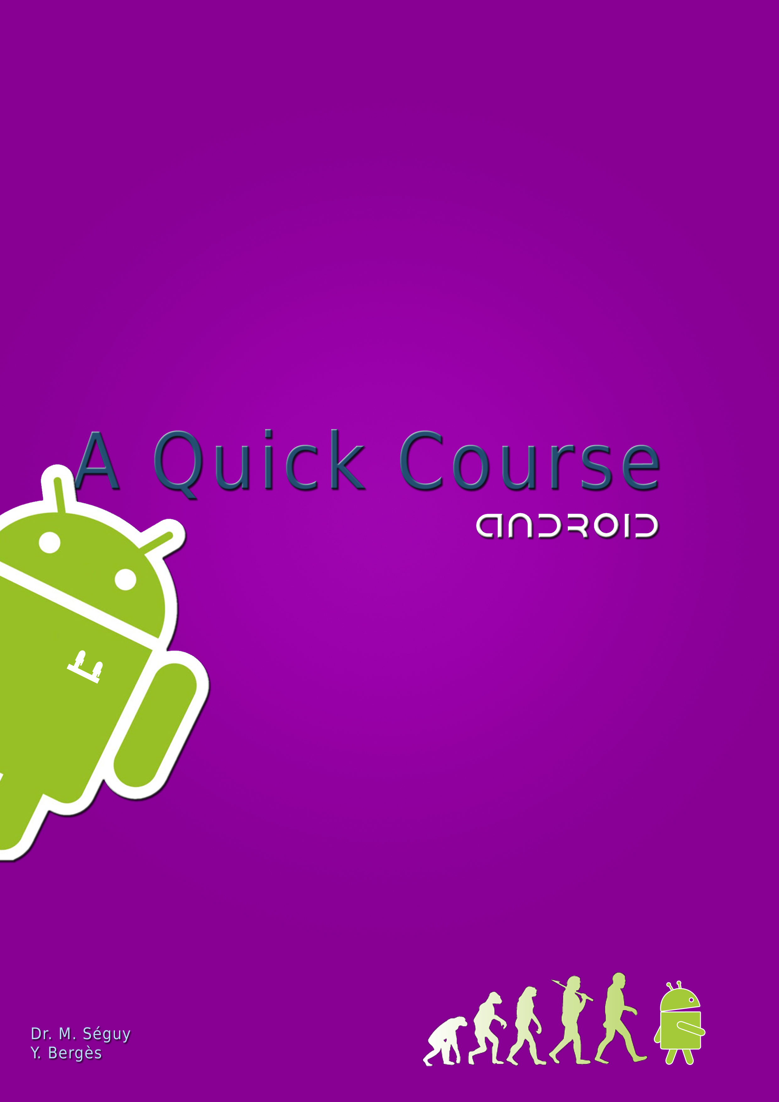 Android, A Quick Course